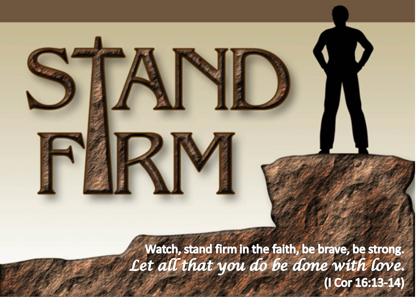 Stand Firm Designs : Corinthians stand firm in your faith jj