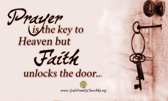 prayer_is_the_key_but_faith_unlocks_the_door-730x438