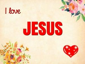 I love JESUS 12-16-18